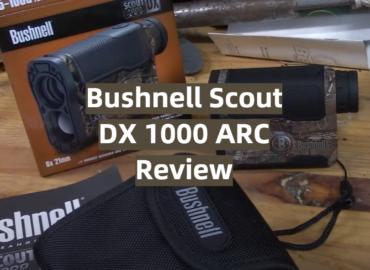 Bushnell Scout DX 1000 ARC Review