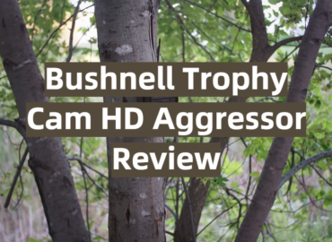 Bushnell Trophy Cam HD Aggressor Review
