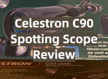 Celestron C90 Spotting Scope Review