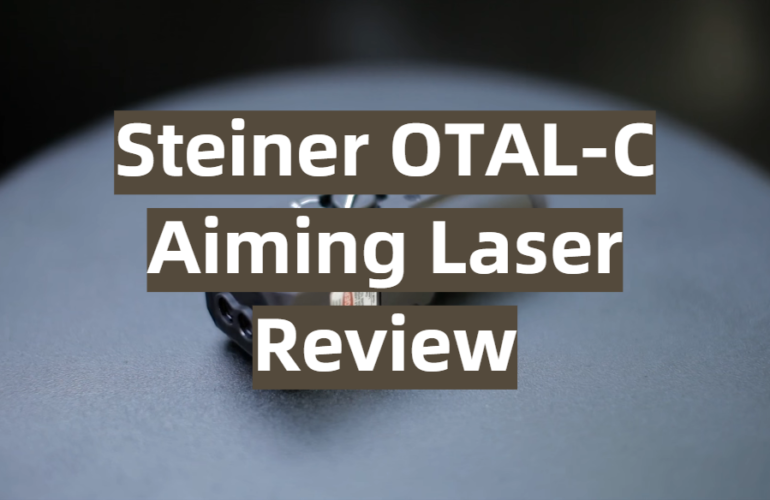 Steiner OTAL-C Aiming Laser Review